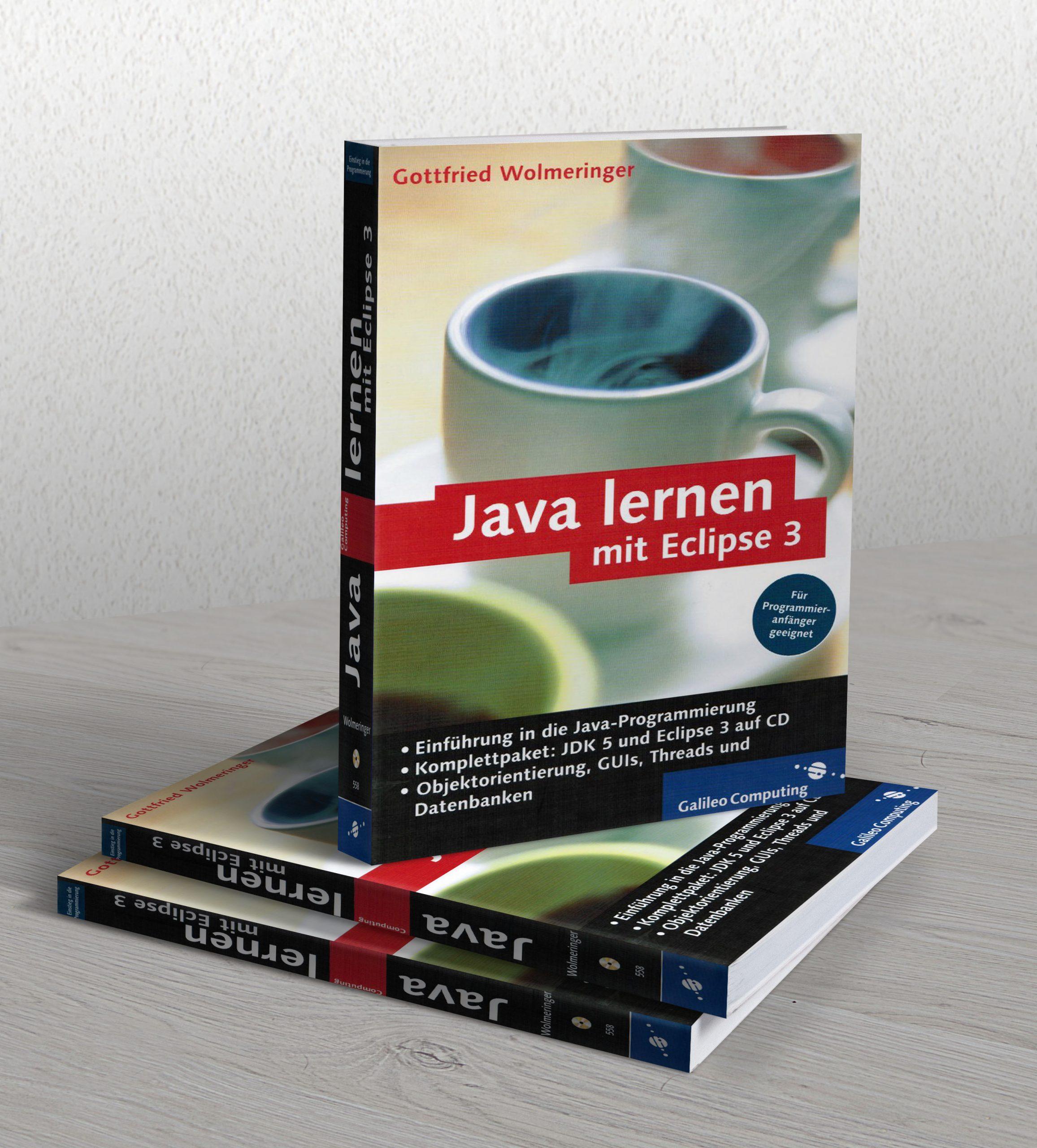 Gottfried Wolmeringer - Java lernen mit Eclipse 3